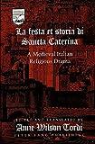 La festa et storia di Sancta Caterina: A Medieval