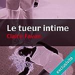 Le tueur intime (Will Edwards 1) | Claire Favan