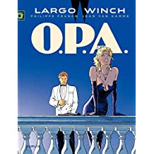 Largo Winch - Tome 3 - O.P.A.