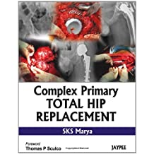 Complex Primary Total Hip Replacement