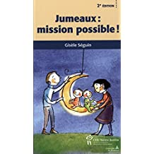 Jumeaux : mission possible! 2e édi