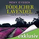 Tödlicher Lavendel (Ein Leon-Ritter-Krimi 1) Hörbuch von Remy Eyssen Gesprochen von: Sascha Tschorn