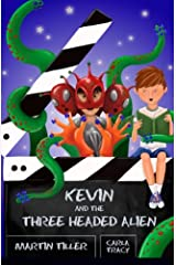 Kevin and the Three-Headed Alien (A Kevin Book) (Volume 2) Paperback