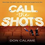 Call the Shots | Don Calame