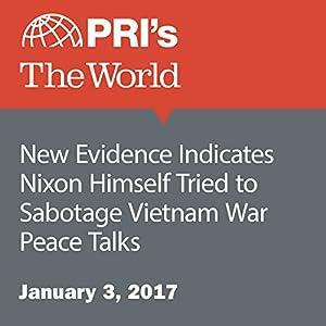 New Evidence Indicates Nixon Himself Tried to Sabotage Vietnam War Peace Talks
