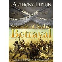 Swords of Arabia: Betrayal