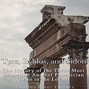 Tyre, Byblos, and Sidon Audiobook