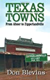 Texas Towns, Don Blevins, 1556229763