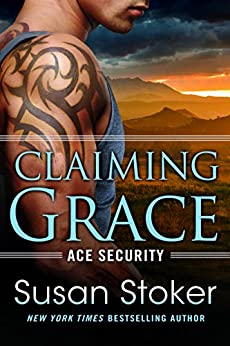 Claiming Grace (Ace Security Book 1) by [Stoker, Susan]