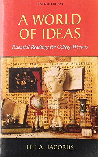 a world of ideas essential readings for college writers A world of ideas: essential readings for college writers, edition 9 - ebook written by lee a jacobus read this book using google play.