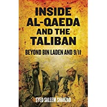 Inside Al-Qaeda and the Taliban: Beyond bin Laden and 9/11