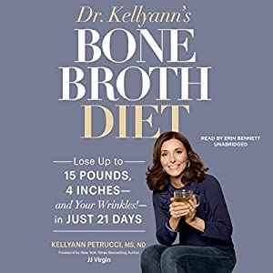 Dr. Kellyann's Bone Broth Diet Audiobook