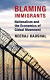 Image of Blaming Immigrants: Nationalism and the Economics of Global Movement