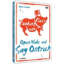 Cooking with Class: Open Wide and Say Ostrich by Exploration Productions Inc.