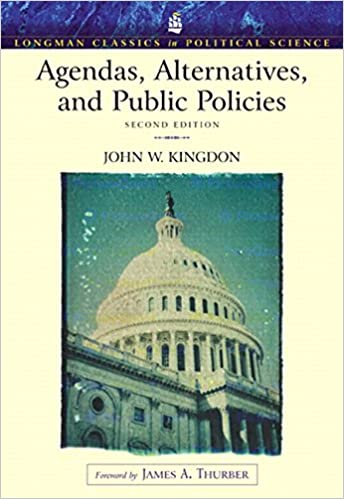 Agendas, Alternatives, and Public Policies Longman Classics ...