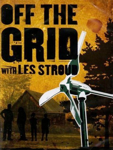 off-the-grid-with-les-stroud