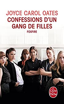 Confessions d'un gang de filles par Oates