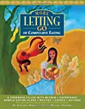 More Letting Go of Compulsive Eating, Anonymous Twelve Step Recovery Members, 1933639962