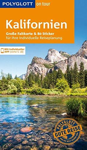 POLYGLOTT on tour Reiseführer Kalifornien: Mit großer Faltkarte und 80 Stickern Taschenbuch – 13. September 2017 Karl Teuschl 3846401048 Amerika USA