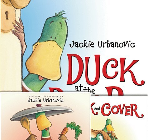 3 Paperback Book Duck Collection By Jackie Urbanovic- Includes Duck At the Door, Duck and Cover, and Duck Soup
