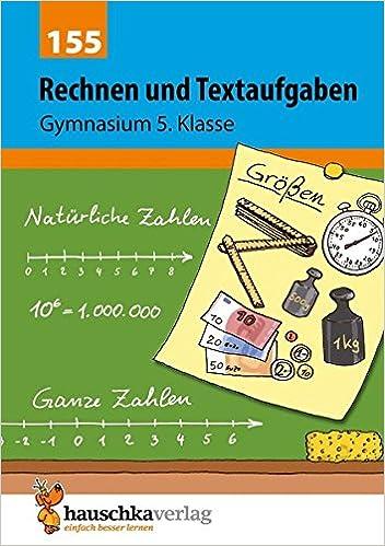 Rechnen und Textaufgaben - Gymnasium 5. Klasse Mathematik ...
