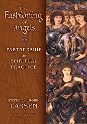 THE FASHIONING OF ANGELS: PARTNERSHIP AS SPIRITUAL PRACTICE