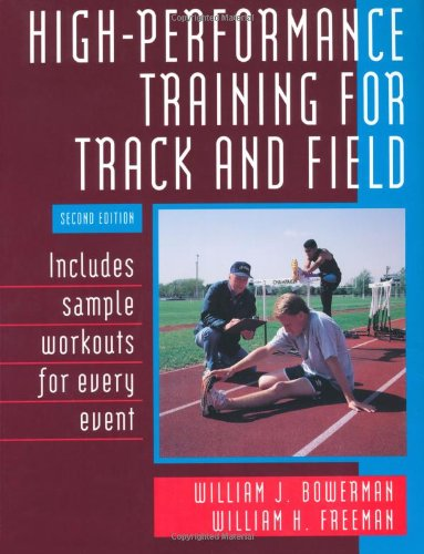 High-Performance Training for Track and Field