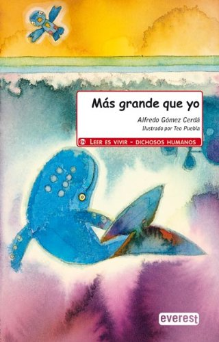 Read Online Mas Grande Que Yo/ Bigger than Me (Spanish Edition) PDF