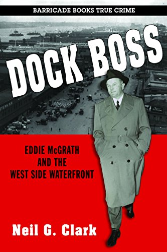 dock-boss-eddie-mcgrath-and-the-west-side-waterfront