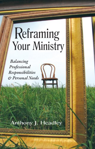 Reframing Your Ministry
