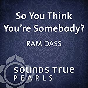 So You Think You're Somebody? Speech