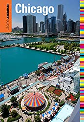Insiders' Guide® to Chicago (Insiders' Guide Series)