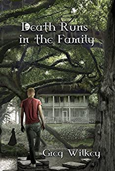 Death Runs in the Family (The Neither Nor Series Book 1) by [Wilkey, Greg]
