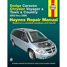 Dodge Caravan, Chrysler Voyager & Town & Country 2003 thru 2006