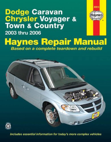 Dodge Caravan, Chrysler Voyager & Town & Country 2003 thru 2006 (Haynes Repair Manual)