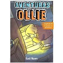 Comic Aventuras com Ollie: Capítulo 01: O queijo na geladeira (Portuguese Edition)