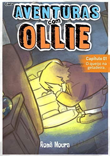 Comic Aventuras com Ollie: Capítulo 01: O queijo na geladeira
