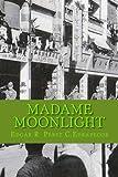 Madame Moonlight, Edgar R. Edrapecor, 1478287373