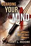 Guarding Your Mind, Terry Moore, 1936746115