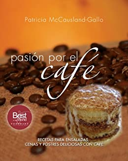 pasión por el café (Spanish Edition) by [McCausland-Gallo, Patricia]