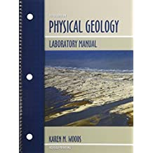 Physical Geology Laboratory Manual by WOODS KAREN M (2013) Spiral-bound