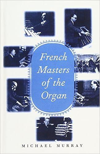 Widor Franck Langlais Dupr/é Messiaen French Masters of the Organ: Saint-Sa/ëns Vierne