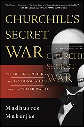 Amazon Com Churchill S Secret War The British Empire And The