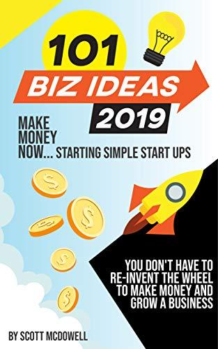 Amazon com: 101 Biz Ideas 2019: Simple Start Ups eBook