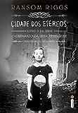 capa de Cidade dos Etéreos - Livro 2, Série O Orfanato da Srta. Peregrine Para Crianças Peculiares