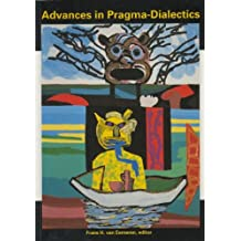 Advances In Pragma-dialectics