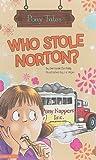 Who Stole Norton?, Bernadette Kelly, 1404855033