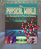 Physical World Student Text, D. Hadaway, 1591666414