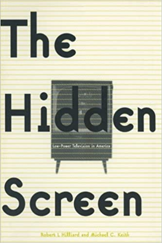 The Hidden Screen: Low Power Television in America