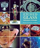 img - for Etched Glass: Techniques & Designs book / textbook / text book